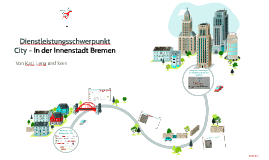 Dienstleistungsschwerpunkt City - In der Innenstadt Bremen
