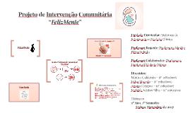 """Projeto de Intervenção Comunitária""""FelizMente"""""""