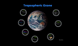 Tropospheric Ozone and its impact