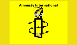 Copy of Copy of Amnesty International Presentation Project