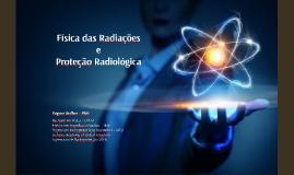 Copy of Fisica das Radiaçoes 1