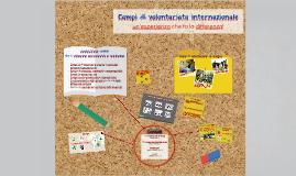 Presentazione campi di volontariato YAP, SCI, Lunaria, Legambiente
