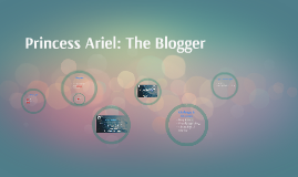 Copy of Princess Ariel: The Blogger