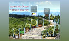 Copy of Watership Down - Hero's Journey