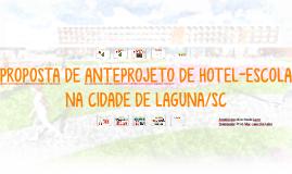 PROPOSTA DE ANTEPROJETO DE HOTEL-ESCOLA