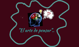 """""""El arte de pensar"""""""