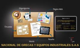 NACIONAL DE GRECAS Y EQUIPOS INDUSTRIALES S.A.S