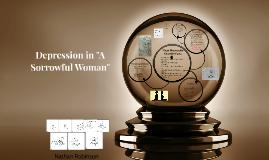 """Depression in """"A Sorrowful Woman"""""""
