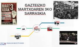 GAZTEIZKO MARTXOAREN 3KO SARRASKIA