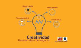 Creatividad: generar Ideas de Negocio