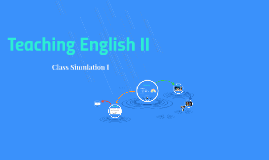 Teaching English II
