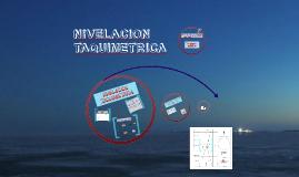 Copy of NIVELACION TAQUIMETRICA