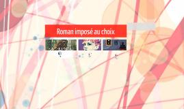Roman imposé au choix