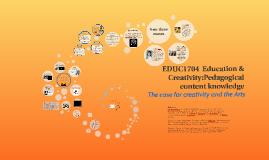 EDUC1704  EDucation & Creativity