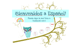 ¡Bienvenidos a Español!