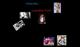 Jaqueline Faria.