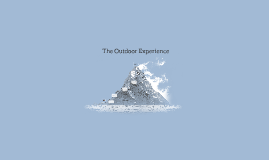 The Outdoor Experience