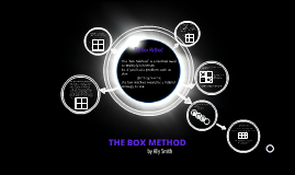 THE BOX METHOD