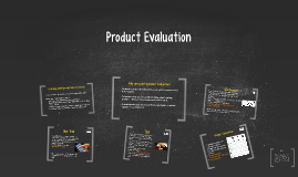 Copy of Product Evaluation
