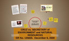 Copy of CRUZ vs. SECRETARY of ENVIRONMENT and NATURAL RESOURCES