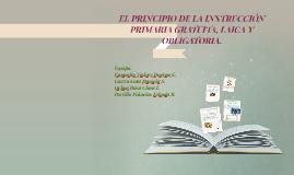 Copy of EL PRINCIPIO DE LA INSTRUCCIÓN PRIMARIA GRATUITA, LAICA Y OB