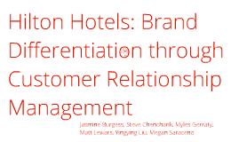 hilton hotels brand differentiation through customer relationship
