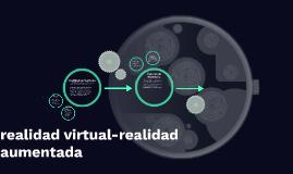 realidad virtual-realidad aumentada