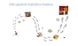 Copy of Eski çağlarda keşfedilen Maddeler