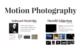 Motion Photography