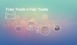Free Trade v Fair Trade