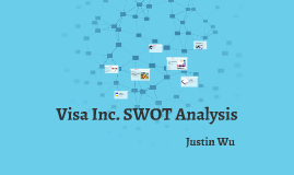Visa Inc. SWOT Analysis