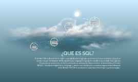 ¿QUÉ ES SQL?