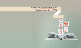 Fundo de Financiamento do Ensino Superior - FIES