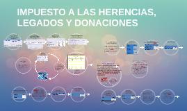 IMPUESTO A LAS HERENCIAS, LEGADOS Y DONACIONES