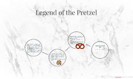 Legend of the Pretzel