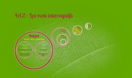 Copy of 4A.2 - Les mots interrogatifs