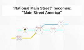National Main Street Becomes: