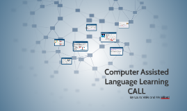 Copy of Computer Assisted Language Learning