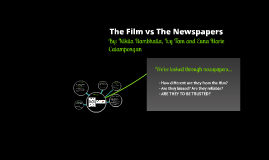 The Film vs Newspapers
