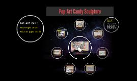 Pop-Art Candy Sculpture