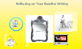 Baseline Writing Reflection