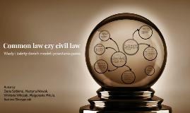 Common law czyli civil law