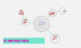 ICT SMK KUALA PERLIS