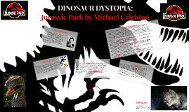 JURASSIC PARK: DINOSAUR DYSTOPIA