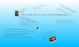 Copy of Des conflits entre la France et la Grande-Bretagne