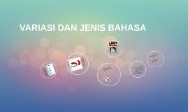 VARIASI DAN JENIS BAHASA