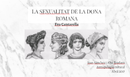 LA SEXUALIDAD DE LA MUJER ROMANA