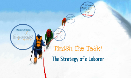 UMW Talk #3 Strategy of a Laborer