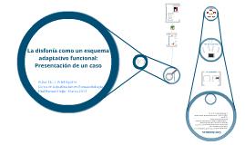 Copy of La disfonía como un esquema adaptativo funcional: Presentación de un caso