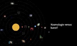 Kosmologie versus kunst?
